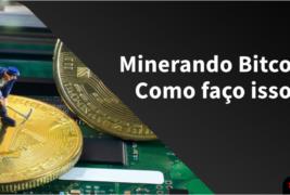 Mineração de bitcoin: o que é e como funciona