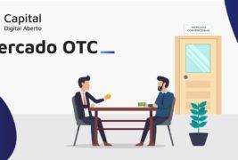 Mercado OTC da CDA: Venha conhecer nosso Over the Counter