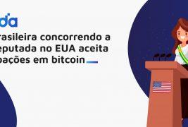 Brasileira concorrendo a deputada no EUA aceita doações em Bitcoin