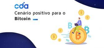 Cenário positivo para o Bitcoin