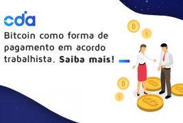 Bitcoin como forma de pagamento em acordo trabalhista