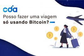 Posso fazer uma viagem usando Bitcoin?
