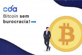 Bitcoin sem burocracia! Bitcoin para todos!